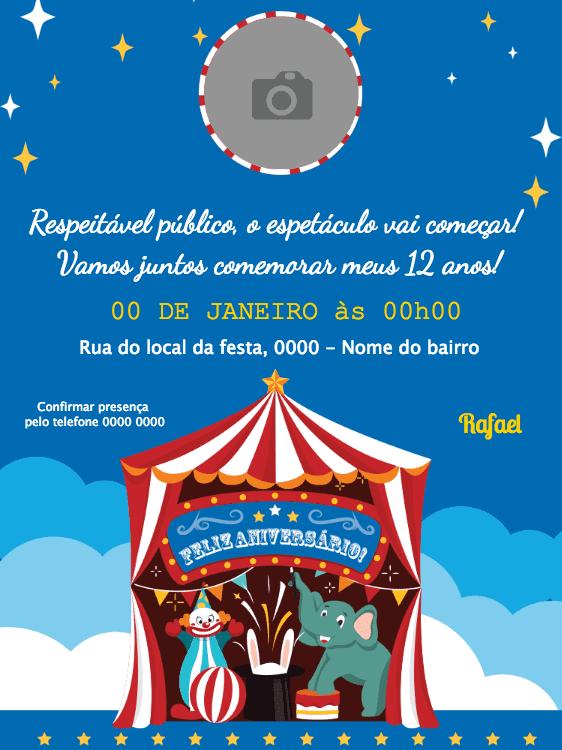 convite aniversário, festa, foto, circo, elefante, palhaço, coelho, cartola, céu, estrela, comemoração, celebração, online, digital, personalizado, whatsapp
