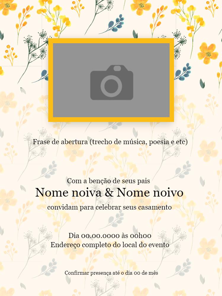 convite casamento, floral, flor, amarelo, foto, festa, elegante, delicado, primavera, celebração, comemoração, online, digital, personalizado, whatsapp
