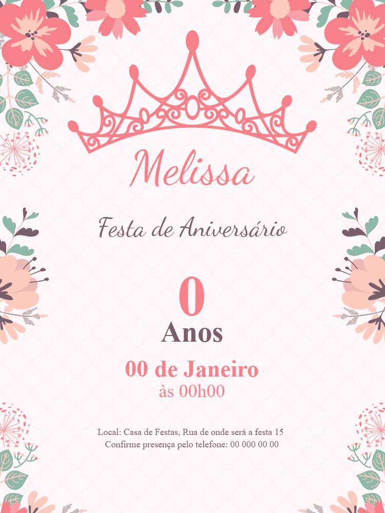 Convite Aniversário Princesa, menina, rosa, floral, coroa, comemoração, celebração, online, digital, personalizado, whatsapp, delicado, primavera, festa